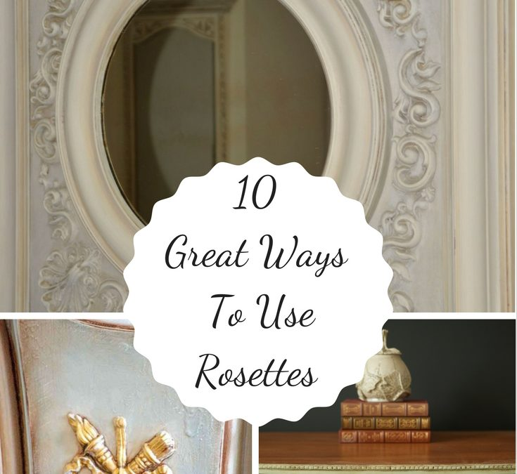 10 Great DIY Projects Using Rosettes